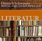 Bildung. Literatur. 2 CDs von Dietrich Schwanitz (2002)
