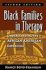 Black Families in Therapy: Understanding the African American Experience by Nancy Boyd-Franklin (Hardback, 2003)