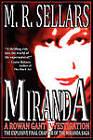 Miranda: A Rowan Gant Investigation by M R Sellars (Paperback / softback, 2010)
