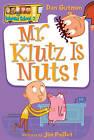 Mr. Klutz is Nuts! by Dan Gutman (Paperback, 2006)