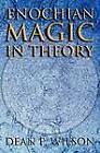 Enochian Magic in Theory by Dean F. Wilson (Paperback, 2012)