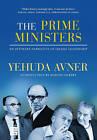 The Prime Ministers by Yehuda Avner (Hardback, 2010)