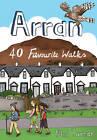 Arran: 40 Favourite Walks by Phil Turner (Paperback, 2012)