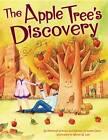 The Apple Tree's Discovery by Peninnah Schram, Rachayl Eckstein Davis (Paperback, 2012)