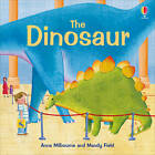 The Dinosaur by Anna Milbourne (Paperback, 2012)