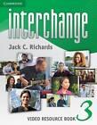 Interchange Level 3 Video Resource Book by Jack C. Richards (Paperback, 2011)
