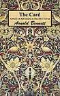 The Card: A Story of Adventure in The Five Towns by Arnold Bennett (Hardback, 2012)