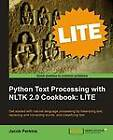 Python Text Processing with NLTK 2.0 Cookbook: LITE by Jacob Perkins (Paperback, 2011)