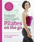 Pilates on the Go by Margot Campbell (Paperback, 2012)