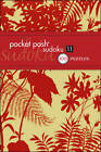 Pocket Posh Sudoku 11: 100 Puzzles by The Puzzle Society (Paperback, 2012)