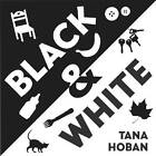 Black and White by Tana Hoban (Board book, 2007)