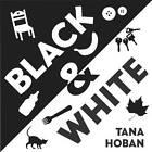 Black & White by Tana Hoban (Board book, 2007)