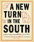A New Turn in the South: Southern Flavors Reinvented for Your Kitchen by Hugh Acheson (Hardback, 2011)