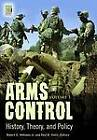 Arms Control: History, Theory, and Policy by Robert E. Williams, Paul R. Viotti (Hardback, 2012)