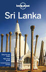 Lonely Planet Sri Lanka by Lonely Planet, Stuart Butler, Amy Karafin, Ryan ver Berkmoes (Paperback, 2012)