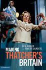 Making Thatchers Britain by Cambridge University Press (Paperback, 2012)