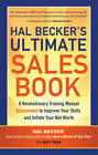 Hal Becker's Ultimate Sales Book: A Revolutionary Training Manual Guaranteed to Improve Your Skills and Boost Your Net Worth by Nancy Traum, Hal Becker (Paperback, 2012)