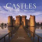 Castles of Britain and Ireland by Rodney Castleden (Hardback, 2012)