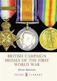 BRITISH-CAMPAIGN-MEDALS-OF-THE-FIRST-WORLD-WAR-BY-PETER-DUCKERS-SHIRE-BOOK