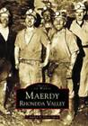 Maerdy Rhondda Valley by David Owen (Paperback, 1999)