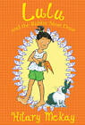 Lulu and the Rabbit Next Door by Hilary McKay (Paperback, 2012)