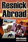 Resnick Abroad by Mike Resnick (Paperback, 2012)