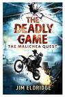 The Deadly Game: The Malichea Quest by Jim Eldridge (Paperback, 2012)