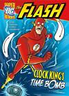 Clock King's Time Bomb by Sean Tulien (Paperback, 2012)