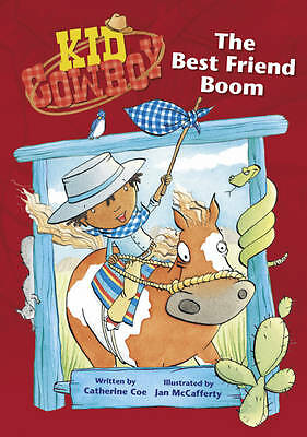 Coe, Catherine, The Best Friend Boom (Kid Cowboy), Very Good Book