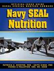 The Navy SEAL Nutrition Guide by Patricia A. Deuster (Paperback, 2002)