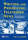 Writing News for Television: Style and Format by Victoria Carroll, Eric Gormly (Paperback, 2005)