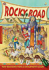 Rocky Road: Ten Sessions for a Children's Club by Rosey King (Paperback, 2006)