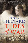 Tides of War by Stella Tillyard (Paperback, 2012)