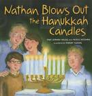 Nathan Blows Out the Hanukkah Candles by Tami Lehman-Wilzig (Paperback, 2011)