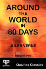 Around the World in 80 Days (Qualitas Classics) by Jules Verne (Paperback, 2011)