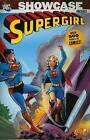 Showcase Presents: Vol 01: Supergirl by Robert Bernstein, Jerry Siegel, Otto Binder (Paperback, 2007)