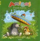 Amigos: Friends Forever by Bilder  Von Walko (Hardback, 2012)