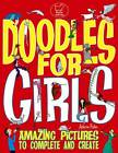 Doodles for Girls by Andrew Pinder (Paperback, 2012)