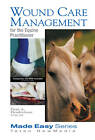 Wound Care Management for the Equine Practitioner by Dean A. Hendrickson (Mixed media product, 1999)