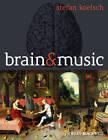 Brain and Music by Stefan Koelsch (Hardback, 2012)