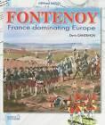 Fontenoy: France Rules Over Europe: v.4 by Denis Gandilhon (Paperback, 2007)