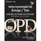 The Oxford Picture Dictionary: Bilingual Dictionary for Thai-Speaking Teenage and Adult Students of English by Jayme Adelson-Goldstein, Norma Shapiro (Paperback, 2008)