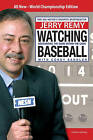 Watching Baseball: Discovering the Game Within the Game by Jerry Remy, Corey Sandler (Paperback, 2008)