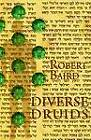 Diverse Druids by Robert Baird (Paperback / softback, 2003)