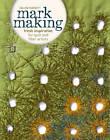 Mark Making by Helen Parrot (Paperback, 2013)