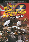 BRITISH NUCLEAR SCARE STORIES OF THE COLD WAR (DVD, 2006)