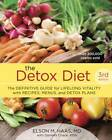 The Detox Diet: The Definitive Guide for Lifelong Vitality with Recipes, Menus, and Detox Plans by Elson M. Haas, Daniella Chace (Paperback, 2012)