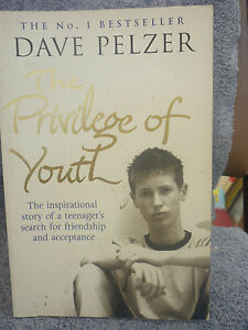 THE-PRIVALAGE-OF-YOUTH-DAVE-PELZER-P-B-LGE