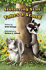 Stuttering Stan Takes a Stand by Artie Knapp (Paperback / softback, 2010)