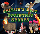 Britain's Most Eccentric Sports by Richard O. Smith (Paperback, 2012)